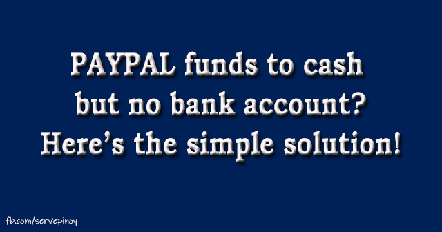 How to withdraw Paypal funds without bank account